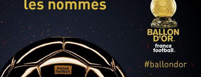 Η λίστα με τους 30 υποψήφιους ποδοσφαιριστές για τη «Χρυσή Μπάλα»